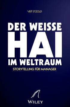 Keynote Speaker Veit Etzold Weißer Hai: Top Karrierebuch