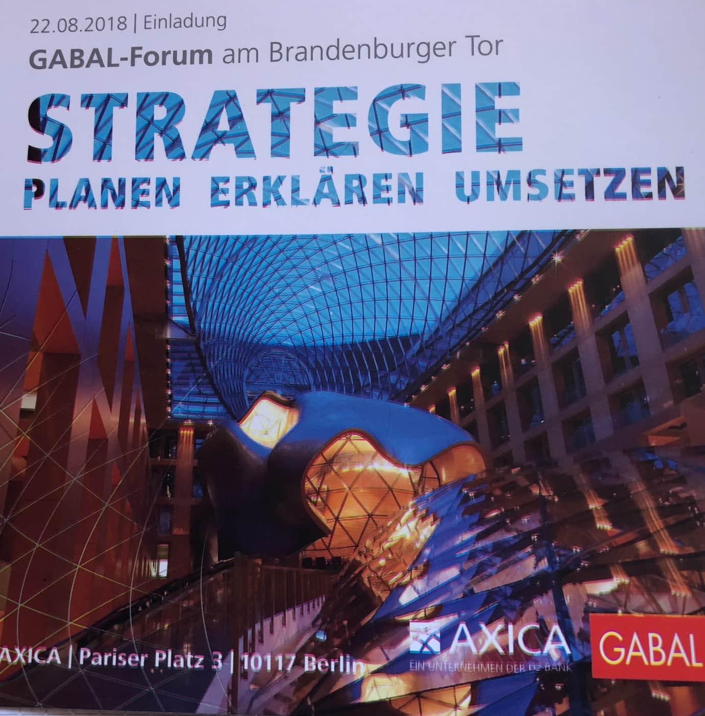 """GABAL-Forum, Berlin AXICA am Brandenburger Tor: Vortrag """"Jede Strategie braucht eine Story"""""""